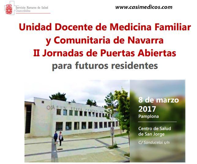 Unidad Docente de Medicina Familiar y Comunitaria de Navarra. II Jornadas de Puertas Abiertas para futuros residentes