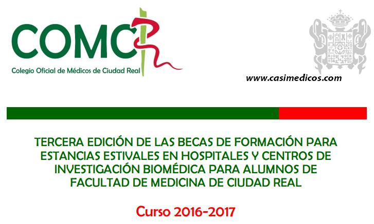 III EDICIÓN BECAS DE FORMACIÓN PARA ESTANCIAS ESTIVALES para alumnos de Medicina de CIUDAD REAL