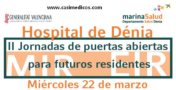 II JORNADA PUERTAS ABIERTAS PARA FUTUROS RESIDENTES MIR/EIR. Hospital de Denia