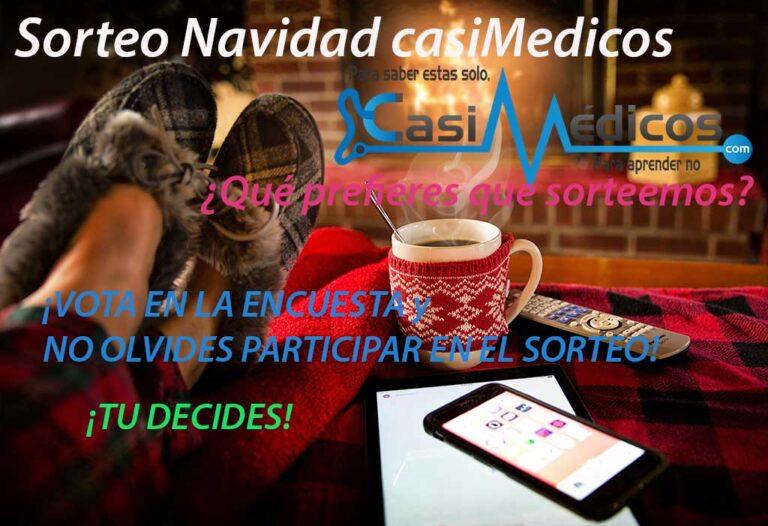 SORTEO Navidad 2017 casiMedicos. VOTA QUE SORTEAREMOS: TU DECIDES