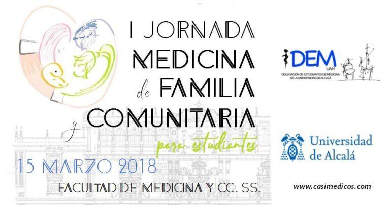 I JORNADA DE MEDICINA DE FAMILIA Y COMUNITARIA PARA ESTUDIANTES