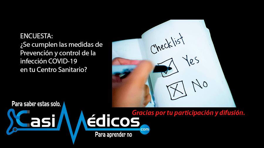 ENCUESTA / ¿Se cumplen las medidas de Prevención y control de la infección COVID-19 en tu Centro Sanitario?