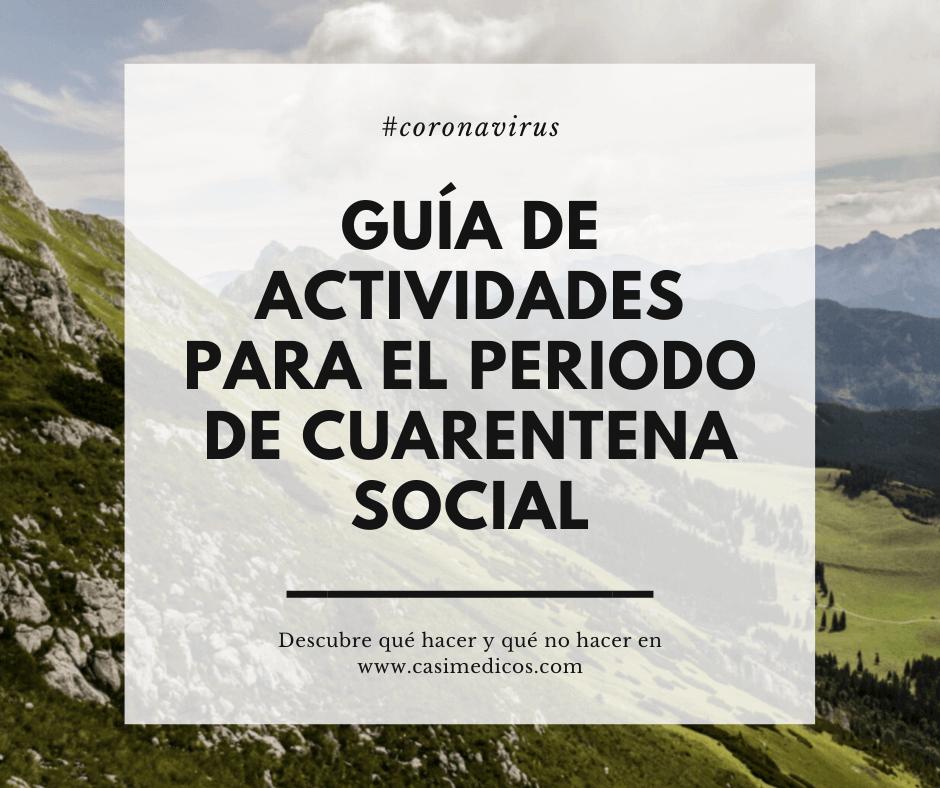 Guía de actividades para el periodo de cuarentena social