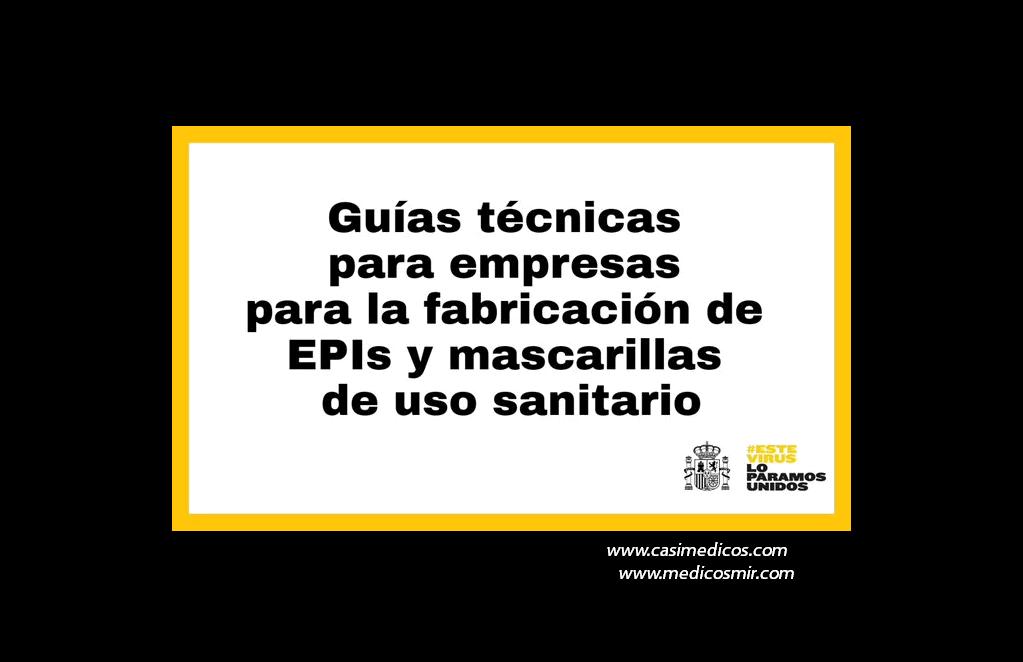 guías técnicas para empresas interesadas en la fabricación de equipos de protección individual y mascarillas quirúrgicas