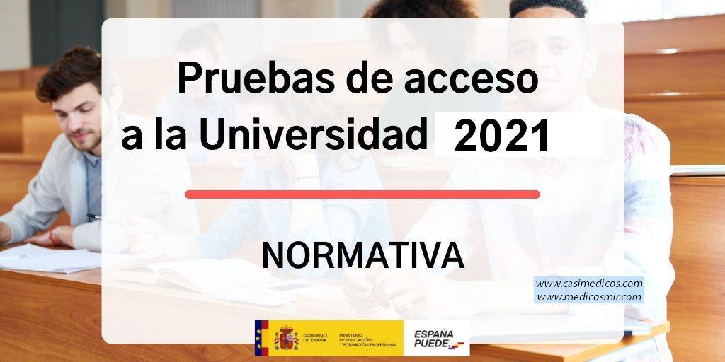 normativa para las pruebas de acceso a la universidad del curso 2021.