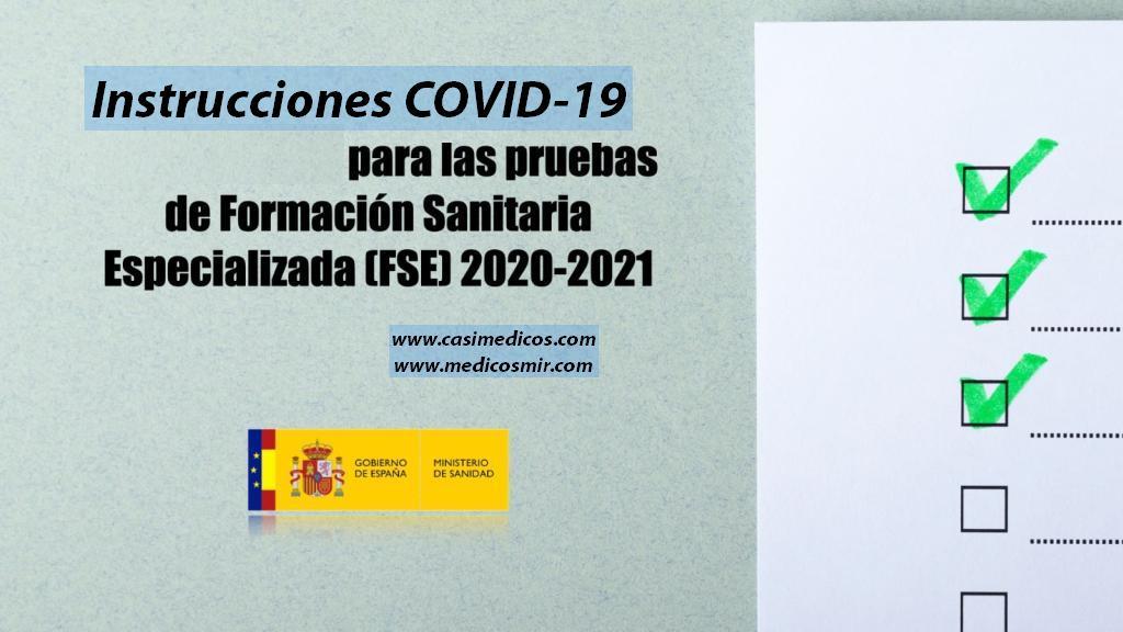 Instrucciones COVID-19 Pruebas Selectivas FORMACIÓN SANITARIA ESPECIALIZADA 2020-2021